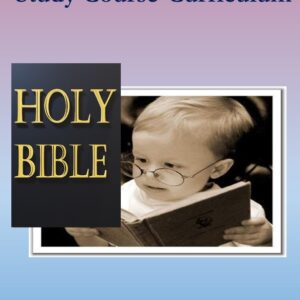 The Bible Doctrine Study Course-Curriculum